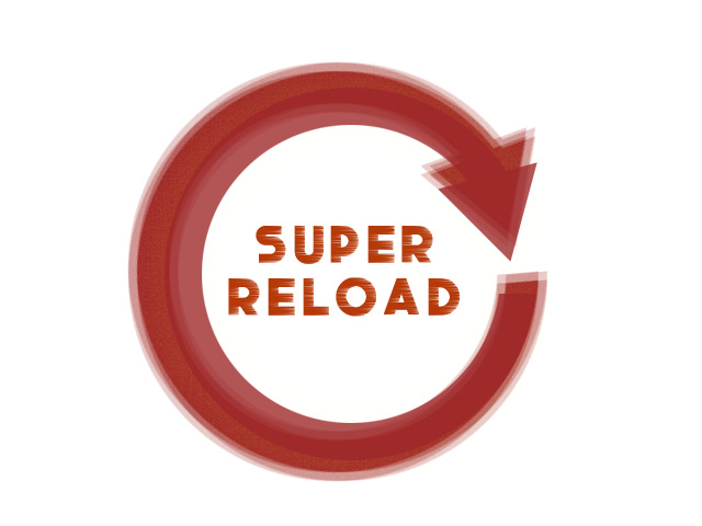 super-reload
